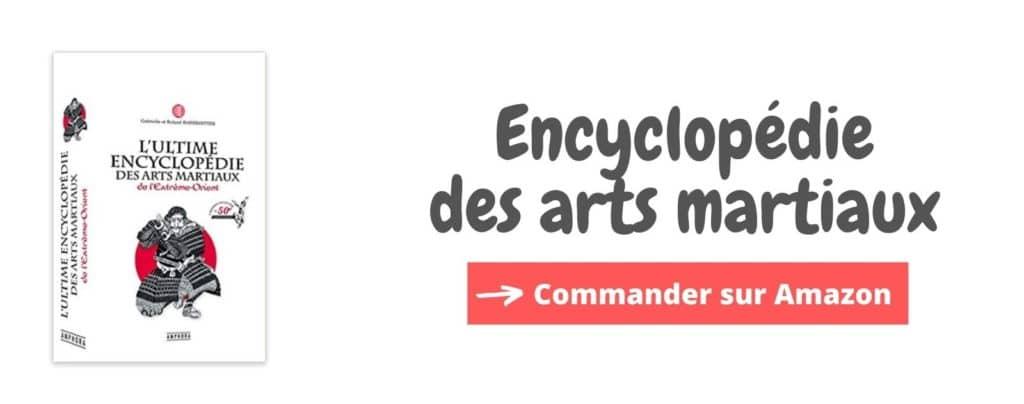 Ultime encyclopédie des arts martiaux
